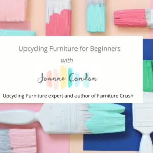 Upcycling Furniture Class
